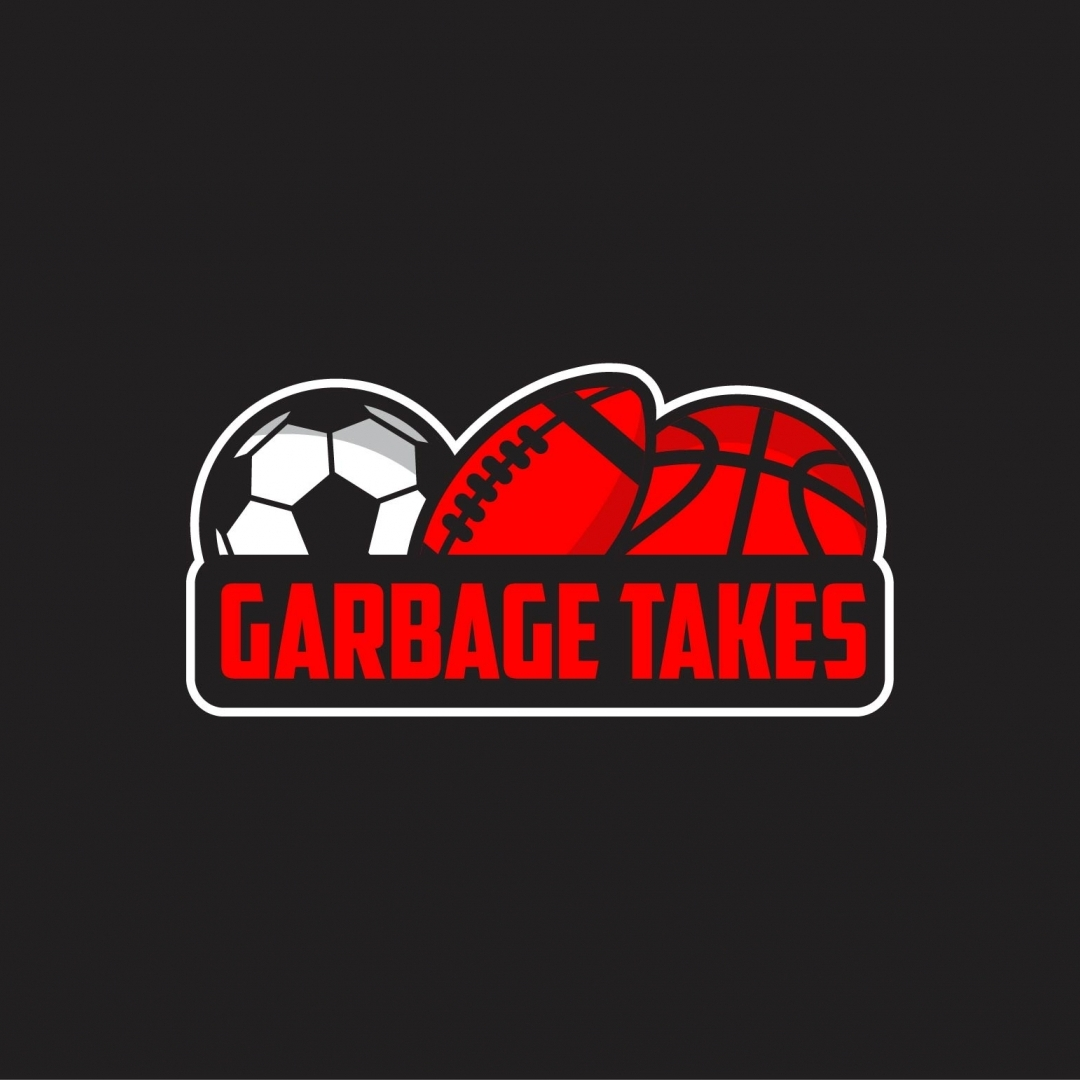 Garbage Takes #8